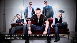Stellar Revival - Naughty Train