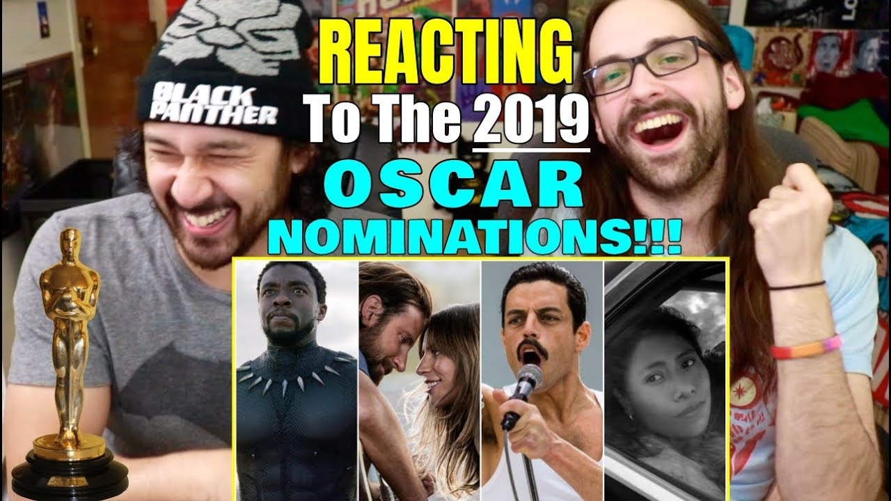 REACTING To The 2019 OSCAR NOMINATIONS!!!