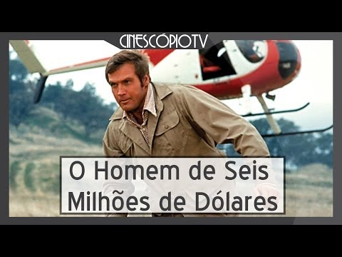 Trailer do filme O Homem de Seis Bilhões de Dólares