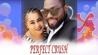 Perfect Crush 1&2  - 2018 Latest Nigerian Nollywood Movie/African Movie New Released Movie