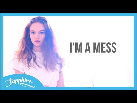 Bebe Rexha - I'm A Mess   Sapphire
