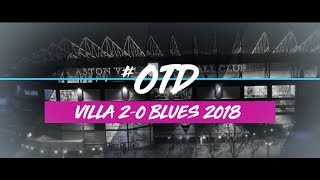 #OTD in 2018 | Aston Villa 2-0 Birmingham City