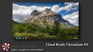 CloudReady Chromium OS Quick Review EDITED VERSION