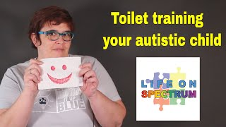 Toilet Training your autistic child