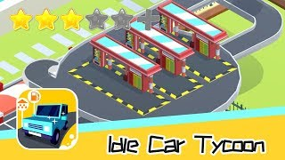 Idle Car Tycoon - Nox(HongKong) Limited - Walkthrough Super Bloody Recommend index three stars