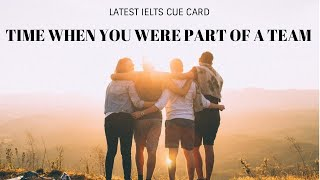 Gambar cover Time When You Were A Part Of Team | Latest IELTS Speaking Topic