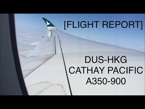 FLIGHT REPORT | Cathay  Pacific (Economy Class) | A350-900 | Düsseldorf-Hongkong |