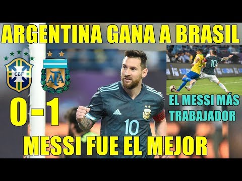 ARGENTINA GANA A BRASIL (0-1) CON GOL DE LEO MESSI - ANÁLISIS