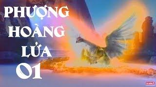 Phim Mới 2019 | Phượng Hoàng Lửa - Tập 1 | Phim Kiếm Hiệp Trung Quốc Hay Nhất