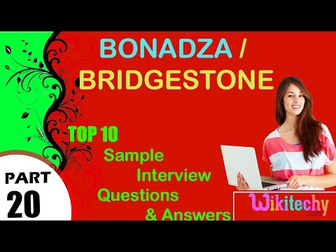 bonadza | bridgestone top most interview questions and answers for freshers/experienced
