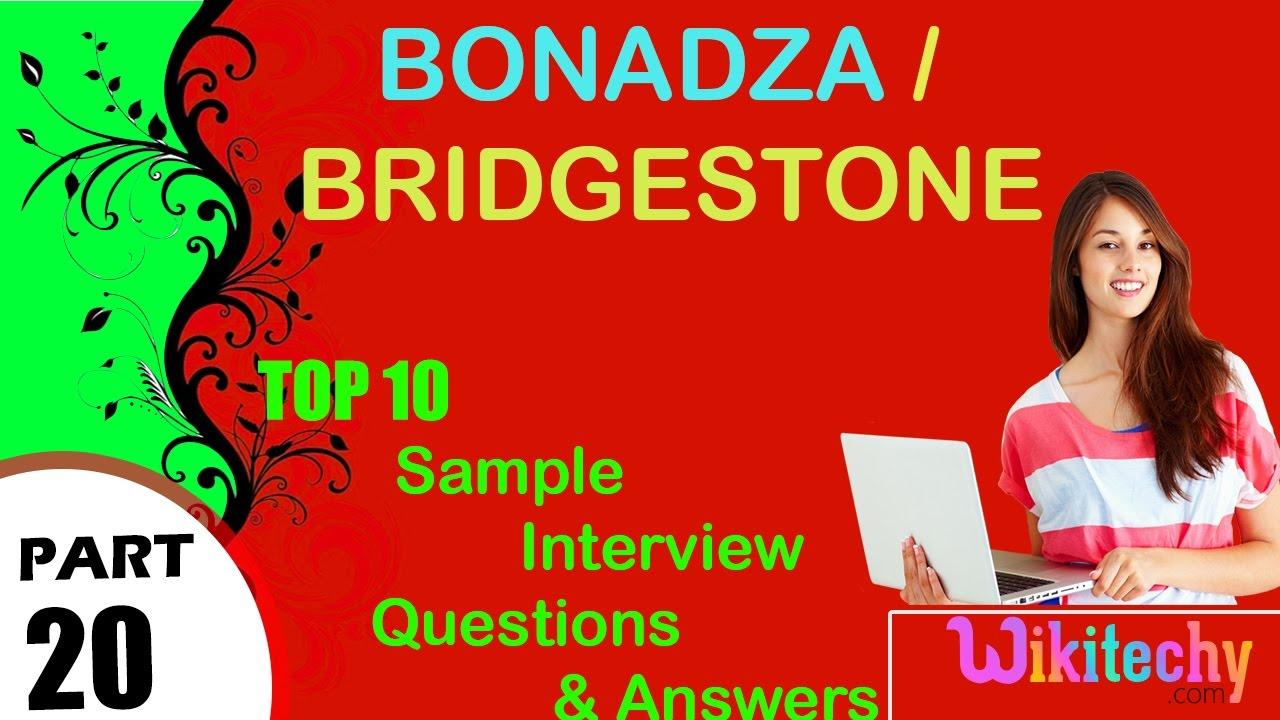 bonadza bridgestone top most interview questions and answers for bonadza bridgestone top most interview questions and answers for freshers experienced