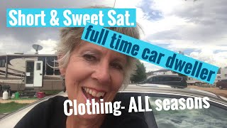 Clothes, clothes, and more clothes.. what to take? What to leave behind as a full time car dweller