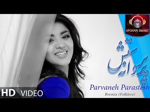 Parvaneh Parastesh - Remix OFFICIAL VIDEO