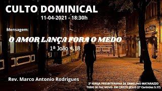 O AMOR LANÇA FORA O MEDO - 1ª João 4.18