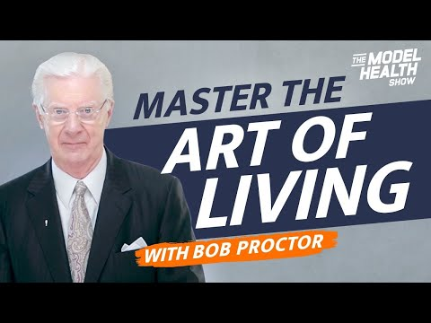 Bob Proctor Interview - How To Instantly Shift Your Mindset And Master The Art Of Living