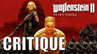 CRITIQUE: Wolfenstein II: The New Colossus (SPOILERS)