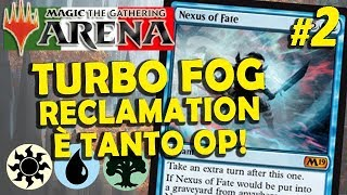 Turbo Fog con Wilderness Reclamation #2 (MTG Arena ITA)