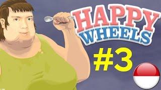 Hancurkan Mereka - Happy Wheels Part 3 - Indonesia Gameplay
