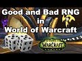 Discussing RNG In World Of Warcraft (Good And Bad)