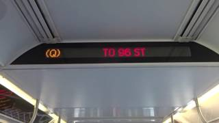 NYC Subway First Look: R160 (Q) Interior Destination Sign To 96th Street-2nd Avenue