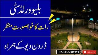 Blue World City Islamabad    Blue World City Night View    Drone Shot