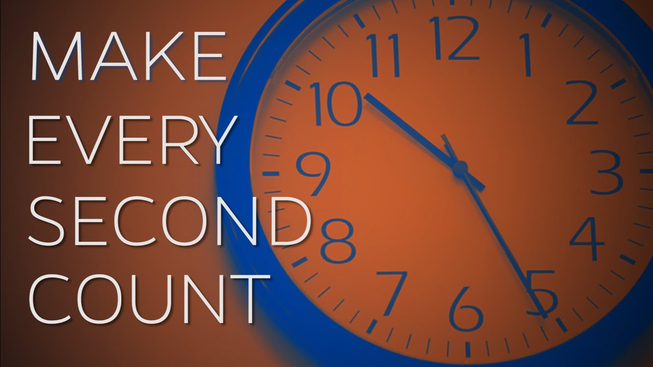 make every second count Life does not wait we all know this, yet sometimes we forget what it really means this week i want to challenge you to remember that every single second counts.