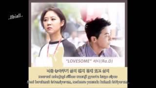 (Jealousy Incarnate OST Part 2) Ra.D - Lovesome Türkçe Altyazılı (Han/Rom)
