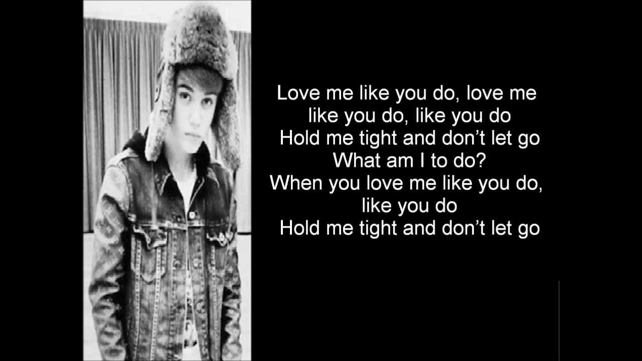 Justin Bieber Love Me Like You Do Lyrics On Screen You