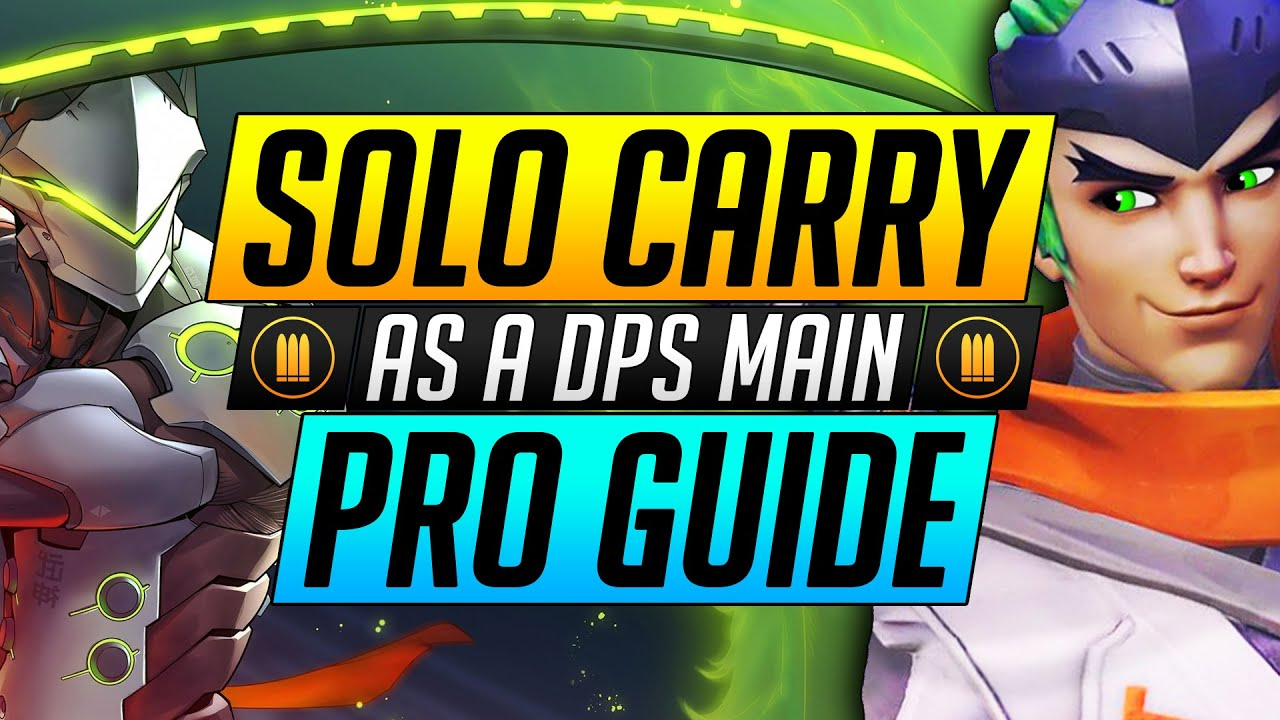 The ONLY DPS Hero Guide You'll Need - How to CARRY: Tips and Tricks - Overwatch Guide