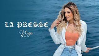 Maya - La Presse (Music Video)
