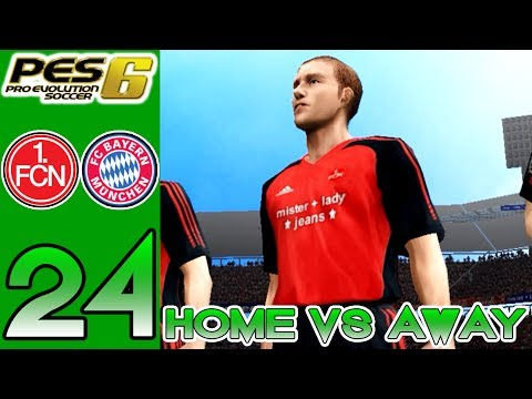 Home vs Away PES 6 - Nürnberg vs Bayern Munich - Episode 24