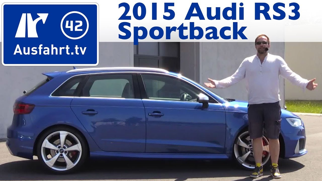 2015 audi rs3 sportback kaufberatung test review youtube. Black Bedroom Furniture Sets. Home Design Ideas