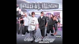 J. Valentine & Bailey - Go Dumb (I