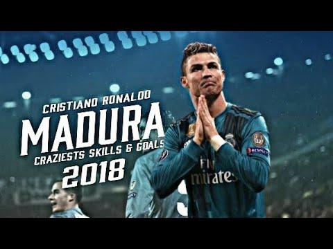 Cristiano Ronaldo 2018 • MADURA - Cosculluela Ft. Bad Bunny • Skills & Goals 2018 - HD
