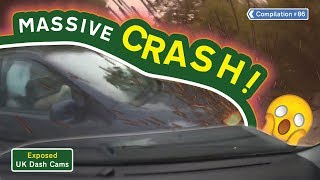 Exposed: UK Dash Cams - Poor Drivers, Road Rage + Crash Compilation #86