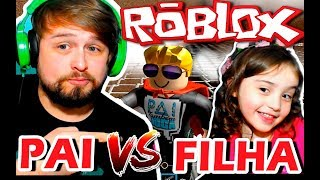PAI vs. DAUGHTER-ROBLOX (EPIC MINIGAMES) DAD ALSO PLAYS