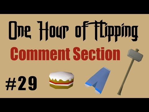 [OSRS] Flipping Items From the Youtube Comment Section! [Episode #29] A One Hour Flipping Challenge