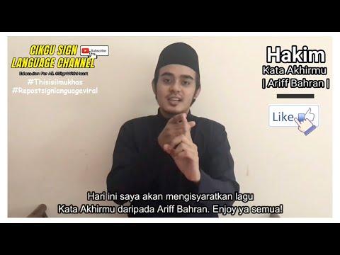 kata-akhirmu---ariff-bahran- -versi-bahasa-isyarat-malaysia-(bim)-#cikgootube-#bahasaisyarat