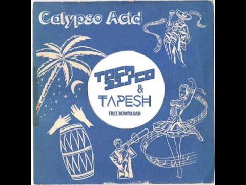 Tocadisco and tapesh - Calypso Acid