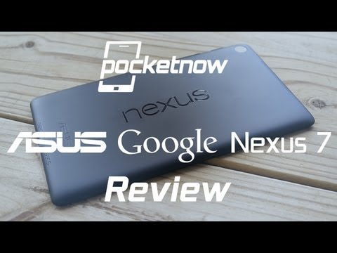 Google Nexus 7 Review (2013) | Pocketnow