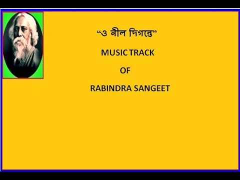 O NIL DIGONTE - MUSIC TRACK OF RABINDRA SANGEET