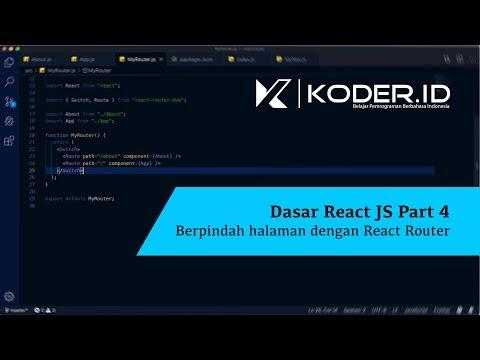 Dasar React JS PART 4: Berpindah halaman dengan React Router thumbnail