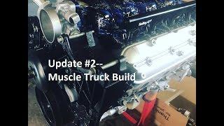 LSx Update -- Muscle Truck Build Pt. 2