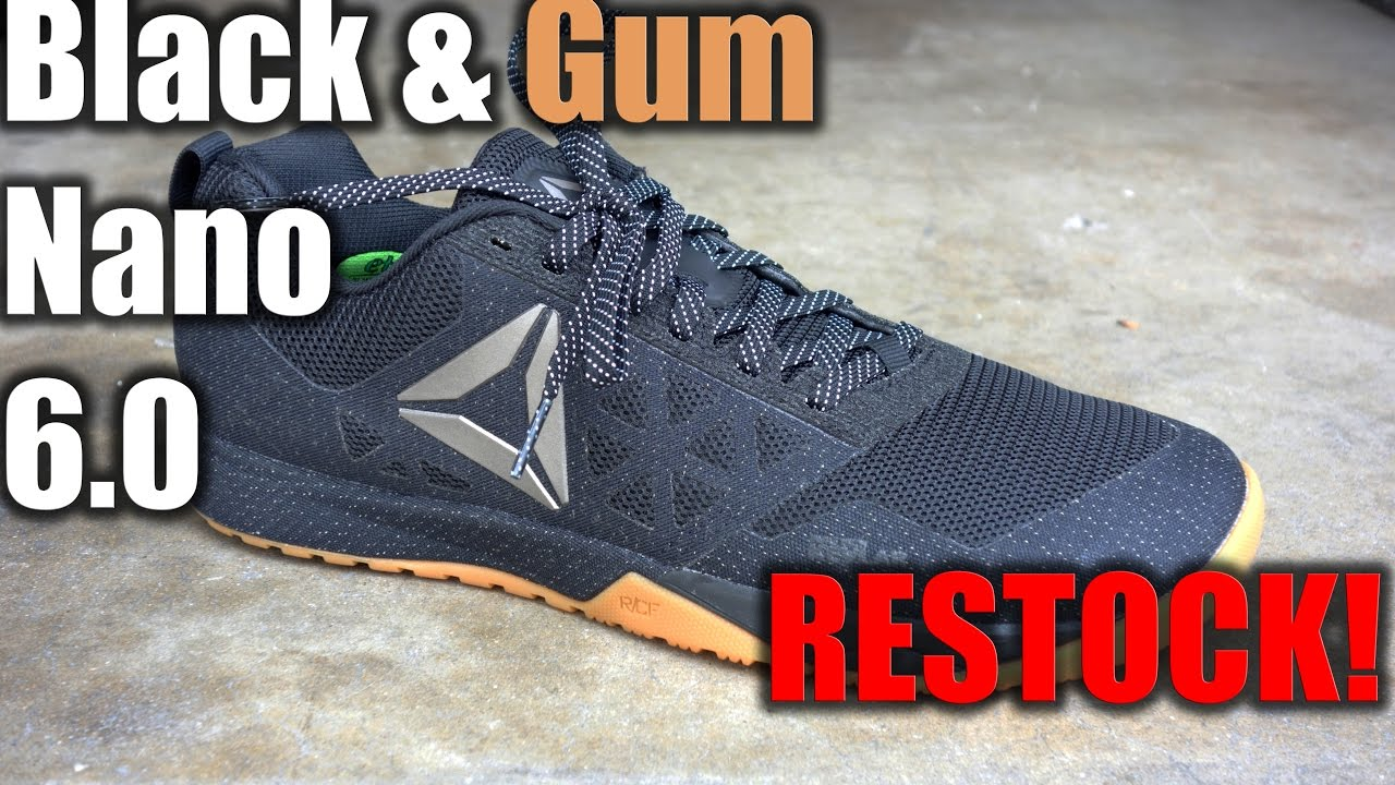 BLACK   GUM REEBOK CROSSFIT NANO 6.0 RESTOCK! 3 6 17 - YouTube 562ed664f
