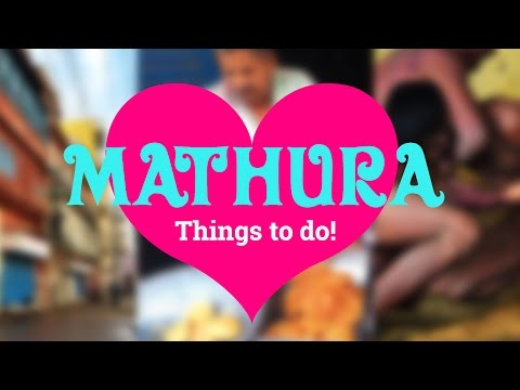 Mathura Beyond Temples | India's  Best Places to Visit | Sid the Wanderer