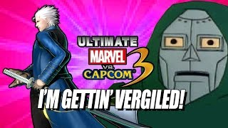 I'M GETTIN' VERGILED - Ultimate Marvel Vs. Capcom 3: Online PC Matches