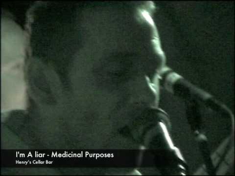Medicinal Purposes: I'm a Liar