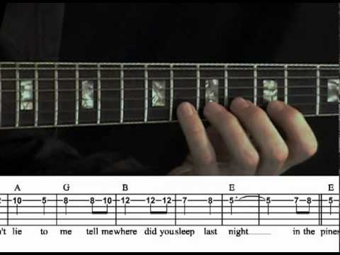 Where Did You Sleep Last Night - guitar lesson tutorial - Leadbelly ...