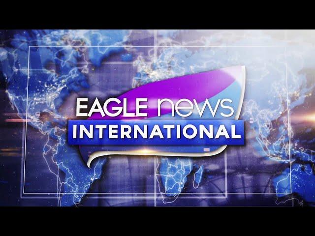 WATCH: Eagle News International - October 20 2021
