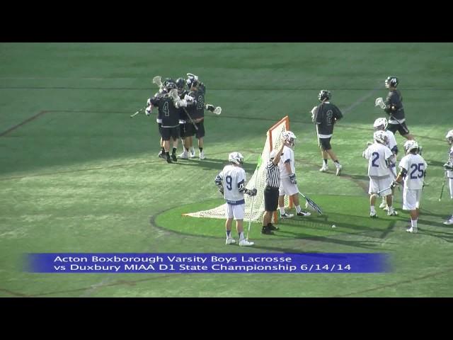 Acton Boxborough Varsity Boys Lacrosse vs Duxbury MIAA Division I Championship 6/14/14
